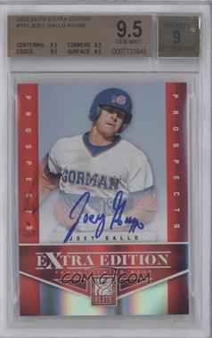 2012 Elite Extra Edition - [Base] #131 - Joey Gallo /498 [BGS 9.5]