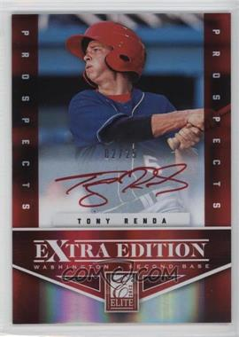 2012 Elite Extra Edition - Prospects Autographs - Red Ink [Autographed] #139 - Tony Renda /25