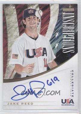 2012 Elite Extra Edition Collegiate National Team Inscriptions #17 - Jake Reed /10