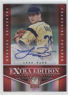 2012 Elite Extra Edition Franchise Futures Signatures [Autographed] #15 - Luke Bard /117