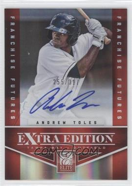 2012 Elite Extra Edition Franchise Futures Signatures [Autographed] #39 - Andrew Toles /317