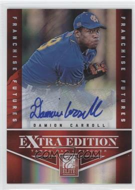 2012 Elite Extra Edition Franchise Futures Signatures [Autographed] #68 - Damion Carroll /649