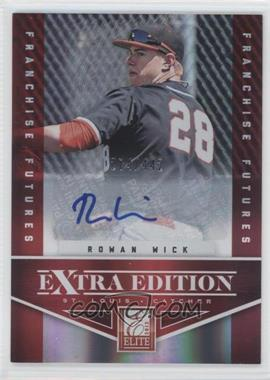 2012 Elite Extra Edition Franchise Futures Signatures [Autographed] #71 - Rowan Wick /442