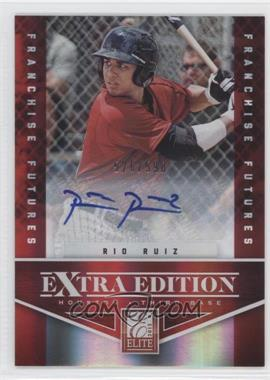 2012 Elite Extra Edition Franchise Futures Signatures [Autographed] #77 - Rio Ruiz /590