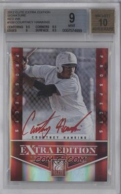 2012 Elite Extra Edition Prospects Autographs Red Ink [Autographed] #109 - Courtney Hawkins /25 [BGS 9]