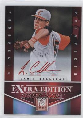 2012 Elite Extra Edition Prospects Autographs Red Ink [Autographed] #161 - Jamie Callahan /25
