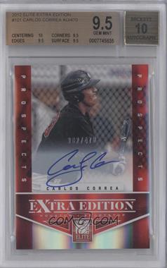 2012 Elite Extra Edition #101 - Carlos Correa /470 [BGS9.5]