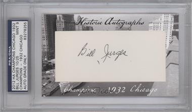 2012 Historic Autographs Champions Cut Autographs [Autographed] #BIJU - Billy Jurges /25 [PSA/DNACertifiedAuto]