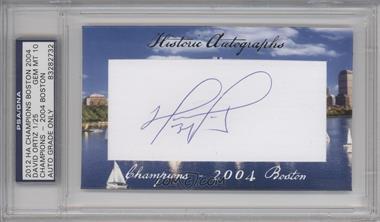 2012 Historic Autographs Champions Cut Autographs [Autographed] #DAOR - David Ortiz /25 [PSA/DNACertifiedAuto]