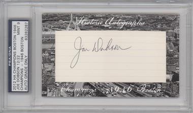 2012 Historic Autographs Champions Cut Autographs [Autographed] #JODO - Joe Dobson /22 [PSA/DNACertifiedAuto]