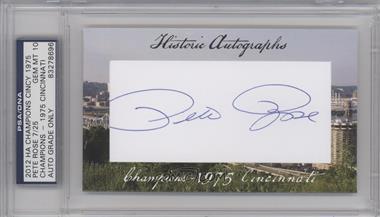 2012 Historic Autographs Champions Cut Autographs [Autographed] #PERO - Pete Rose /25 [PSA/DNACertifiedAuto]