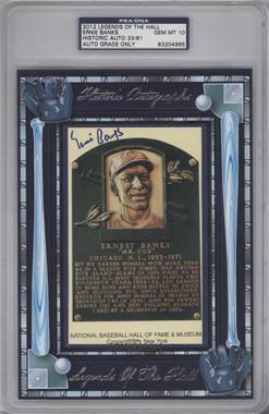 2012 Historic Autographs Legends of the Hall Cut Autographs - [Base] - [Autographed] #ERBA - Ernie Banks /61 [PSA/DNACertifiedAuto]