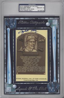 2012 Historic Autographs Legends of the Hall Cut Autographs - [Base] - [Autographed] #GAPE - Gaylord Perry /90 [PSA/DNACertifiedAuto]