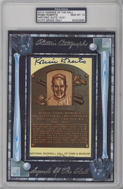 2012 Historic Autographs Legends of the Hall Cut Autographs [Autographed] #RORO - Robin Roberts /31 [PSA/DNACertifiedAuto]