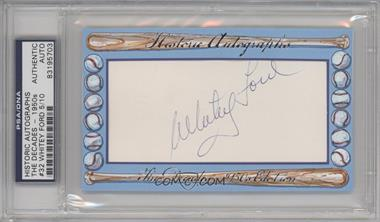 2012 Historic Autographs The Decades - 1950s Edition - Authentic Cut Signature #32 - Whitey Ford /10 [ENCASED]