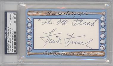 2012 Historic Autographs The Decades - 1950s Edition - Authentic Cut Signature #36 - Frank Frisch /4 [ENCASED]
