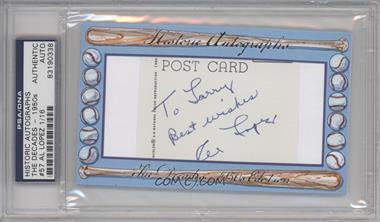 2012 Historic Autographs The Decades - 1950s Edition - Authentic Cut Signature #57 - Al Lopez /16 [ENCASED]