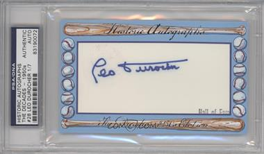 2012 Historic Autographs The Decades - 1950s Edition Authentic Cut Signature #28 - Leo Durocher /7 [ENCASED]