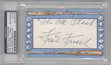 2012 Historic Autographs The Decades - 1950s Edition Authentic Cut Signature #36 - Frank Frisch /4 [ENCASED]