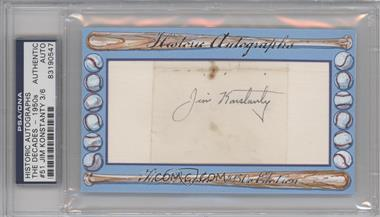 2012 Historic Autographs The Decades - 1950s Edition Authentic Cut Signature #51 - Jim Konstanty /6 [PSA/DNA Certified Auto]
