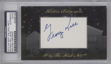 2012 Historic Autographs Why the Hall Not? Cut Autographs [Autographed] #GEKE - George Kell /28 [PSA/DNA Certified Auto]