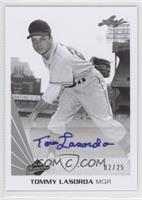 Tommy Lasorda /25