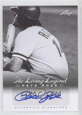 2012 Leaf Pete Rose The Living Legend - Autographs #AU-18 - Pete Rose