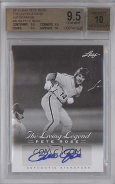 2012 Leaf Pete Rose The Living Legend Autographs #AU-38 - Pete Rose [BGS 9.5]