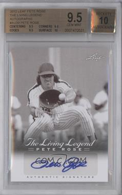 2012 Leaf Pete Rose The Living Legend Autographs #AU-39 - Pete Rose [BGS 9.5]