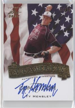 2012 Leaf Ultimate Draft All American Gold #AA-1 - Ty Hensley /10