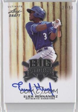 2012 Leaf Ultimate Draft Big Sticks #BS-EH1 - Elier Hernandez /50