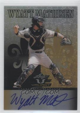 2012 Leaf Valiant Black #VA-WM1 - Wyatt Mathisen /5