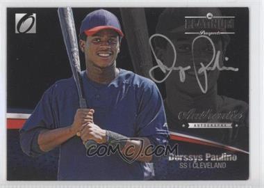 2012 Onyx Platinum Prospects Autographs Silver Ink #PPA12 - Dorssys Paulino /90