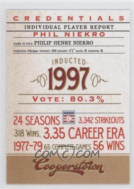 2012 Panini Cooperstown - Credentials #13 - Phil Niekro