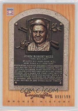2012 Panini Cooperstown Bronze History #62 - Johnny Mize /599