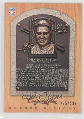 2012 Panini Cooperstown Bronze History #62 - Johnny Mize /599