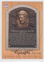 Ed Walsh /599