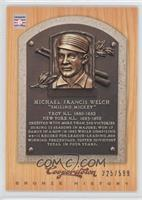 Mickey Welch /599