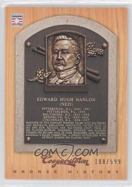2012 Panini Cooperstown Bronze History #94 - Ned Hanlon /599