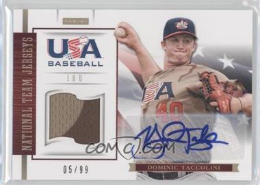 2012 Panini USA Baseball National Team - 18U National Team Jerseys - Signatures [Autographed] #17 - Dominic Taccolini /99