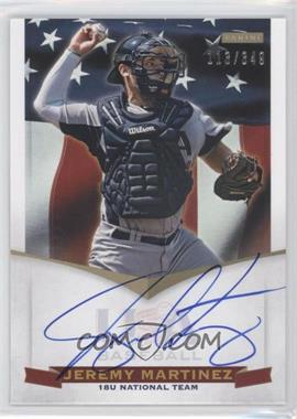2012 Panini USA Baseball National Team - 18U National Team Signatures #JM - Jeremy Martinez /349