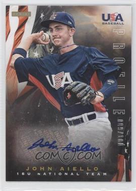 2012 Panini USA Baseball National Team 15U National Team Profile #1 - John Aiello /100