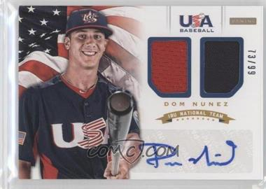 2012 Panini USA Baseball National Team 18U National Team Dual Jerseys Signatures [Autographed] #13 - Dom Nunez /99