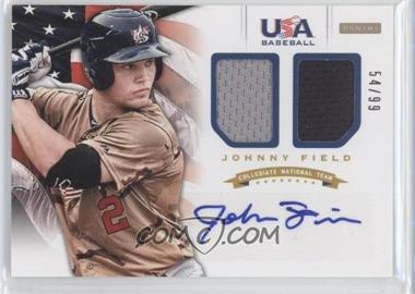 2012 Panini USA Baseball National Team Collegiate National Team Dual Jerseys Signatures [Autographed] #8 - Johnny Field /99