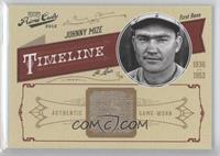 Johnny Mize /25
