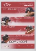 Gary Sanchez, Mason Williams, Tyler Austin, Slade Heathcott /10