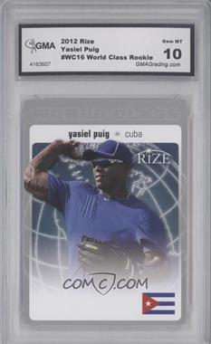 2012 Rize World Class #WC-16 - Yasiel Puig [ENCASED]