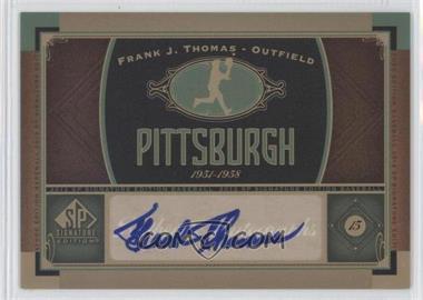 2012 SP Signature Collection - [Base] - [Autographed] #PIT 1 - Frank Thomas