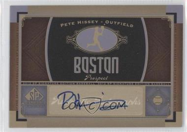 2012 SP Signature Collection [Autographed] #BOS 25 - Pete Hissey