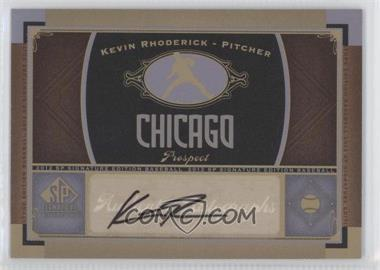 2012 SP Signature Collection [Autographed] #CHC 11 - Kevin Rhoderick